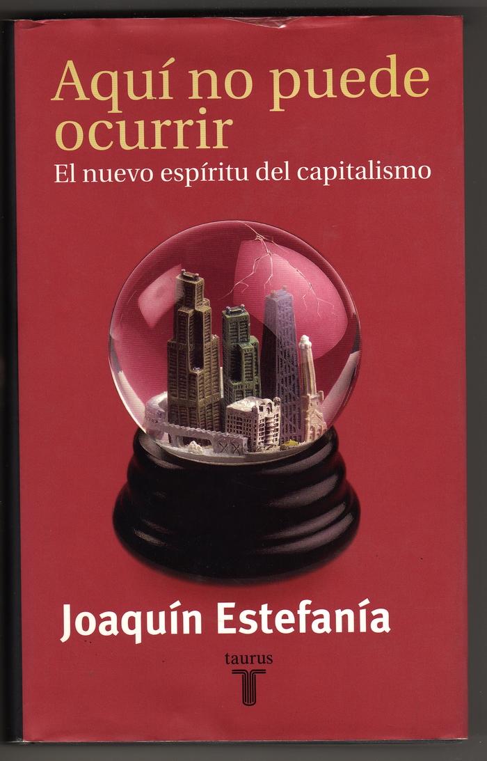 Joaquin Estefanía – Aquí no puede ocurrir